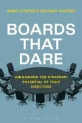 Boards That Dare - Unleashing the Strategic Potential of Your Directors (ISBN: 9781472938060)