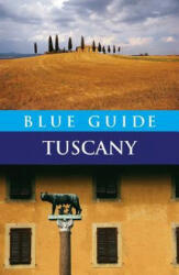 Blue Guide Tuscany (ISBN: 9781905131266)