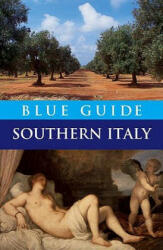 Blue Guide Southern Italy (ISBN: 9781905131181)