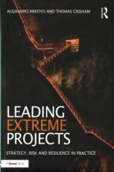 Leading Extreme Projects (ISBN: 9781472463128)