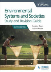 Environmental Systems and Societies for the IB Diploma Study and Revision Guide (ISBN: 9781471899737)