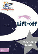 Reading Planet Lift-off Lilac Teacher's Guide (ISBN: 9781471879234)