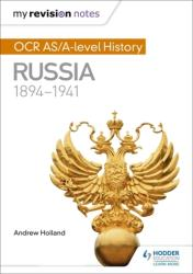 My Revision Notes: OCR AS/A-Level History: Russia 1894-1941 (ISBN: 9781471876004)