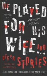 He Played For His Wife And Other Stories (ISBN: 9781471162282)