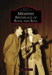 Memphis: Birthplace of Rock and Roll (ISBN: 9781467127394)