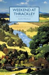 Weekend at Thrackley (ISBN: 9781464209710)