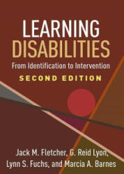 Learning Disabilities, Second Edition - From Identification to Intervention (ISBN: 9781462536375)