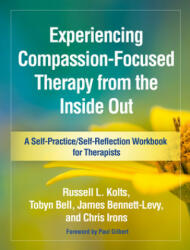Experiencing Compassion-Focused Therapy from the Inside Out (ISBN: 9781462535255)