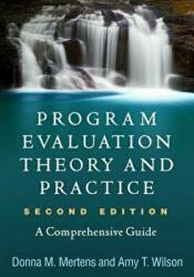 Program Evaluation Theory and Practice, Second Edition (ISBN: 9781462532759)