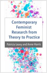 Contemporary Feminist Research from Theory to Practice (ISBN: 9781462520251)