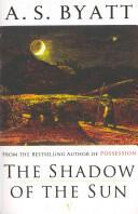Shadow of the Sun - A Novel (ISBN: 9780099889601)