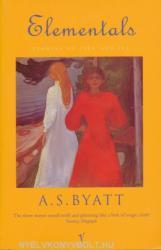Elementals - A S Byatt (ISBN: 9780099273769)