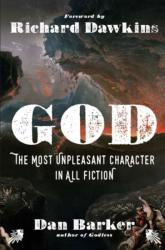God: The Most Unpleasant Character in All Fiction (ISBN: 9781454930105)