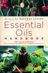 Essential Oils Handbook (ISBN: 9781454928980)