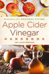 Apple Cider Vinegar Handbook (ISBN: 9781454928973)
