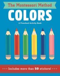 Chiara Piroddi, Agnese Baruzzi - Colors - Chiara Piroddi, Agnese Baruzzi (ISBN: 9781454928515)