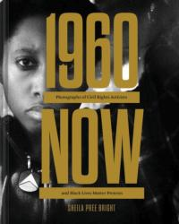 #1960Now - Sheila Pree Bright (ISBN: 9781452170725)
