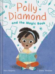Polly Diamond and the Magic Book - Book 1 (ISBN: 9781452152325)