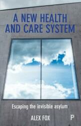 New Health and Care System - Alex Fox (ISBN: 9781447341673)