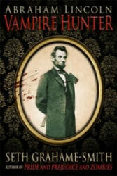 Abraham Lincoln Vampire Hunter (ISBN: 9781849014779)