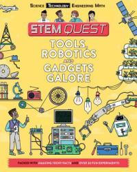 Tools, Robotics, and Gadgets Galore: Technology (ISBN: 9781438011370)