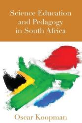 Science Education and Pedagogy in South Africa (ISBN: 9781433148040)
