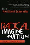 Radical Imagine-Nation - Public Pedagogy & Praxis (ISBN: 9781433143793)