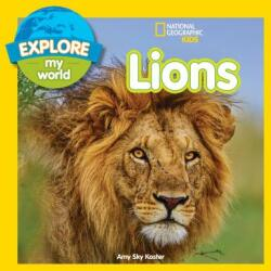 Explore My World: Lions - Amy Sky Koster (ISBN: 9781426329883)