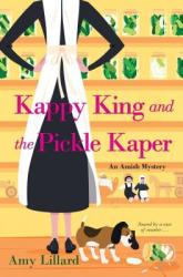 Kappy King and the Pickle Kaper (ISBN: 9781420142990)
