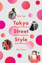 Tokyo Street Style (ISBN: 9781419729058)