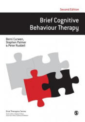 Brief Cognitive Behaviour Therapy (ISBN: 9781412929165)