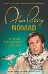 Alan Partridge: Nomad (ISBN: 9781409156710)