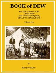 Book of Dew Volume One (ISBN: 9781387544363)