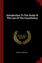 Introduction to the Study of the Law of the Constitution (ISBN: 9781376268577)