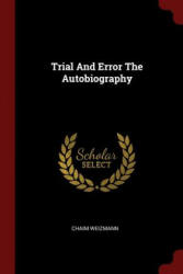 Trial and Error the Autobiography (ISBN: 9781376212297)