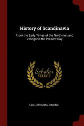 History of Scandinavia - PAUL CHRIST SINDING (ISBN: 9781376006117)