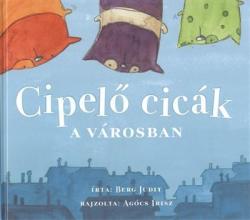 Cipelő cicák a városban (ISBN: 9786155023637)
