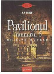 Pavilionul numărul 6 şi alte nuvele (ISBN: 9789731973869)