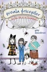 Școala fricoșilor 2. Lecția nu s-a terminat (ISBN: 9786066092074)