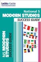National 5 Modern Studies Success Guide (ISBN: 9780007504961)
