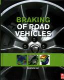 Braking of Road Vehicles (ISBN: 9780123973146)