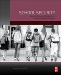 School Security - How to Build and Strengthen a School Safety Program (ISBN: 9780124078116)
