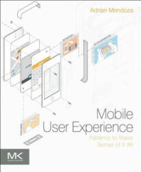 Mobile User Experience - Adrian Mendoza (ISBN: 9780124095144)