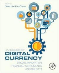 Handbook of Digital Currency - David Lee Kuo Cheun (ISBN: 9780128021170)
