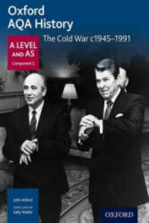Oxford AQA History for A Level: The Cold War c. 1945-1991 (ISBN: 9780198354611)
