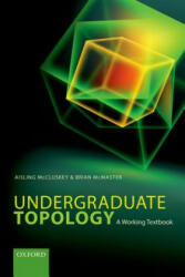 Undergraduate Topology - A Working Textbook (ISBN: 9780198702344)