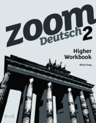 Zoom Deutsch: 2 Higher Workbook (ISBN: 9780199128136)