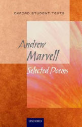 Oxford Student Texts: Marvell: Selected Poems (ISBN: 9780199129539)