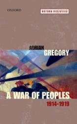 War of Peoples 1914-1919 - Adrian Gregory (ISBN: 9780199542581)
