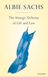 Strange Alchemy of Life and Law (ISBN: 9780199605774)